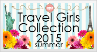 Travel Girls Collection 2015summer